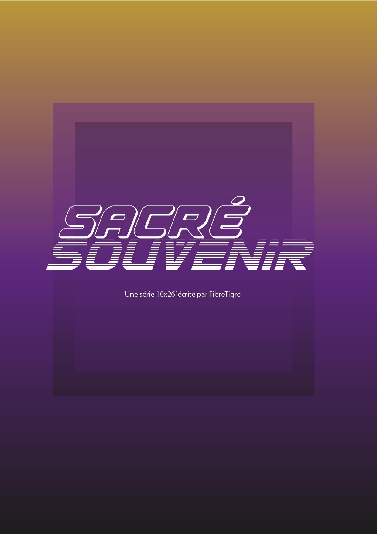affiche série Sacré Souvenir
